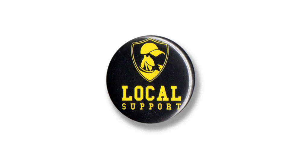 BUTTON PIN LOCAL SUPPORT Pins & Stickers