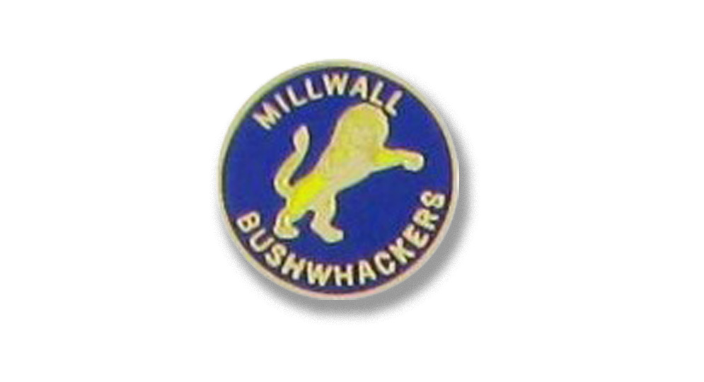 MILLWALL BUSHWACKERS Pins & Stickers