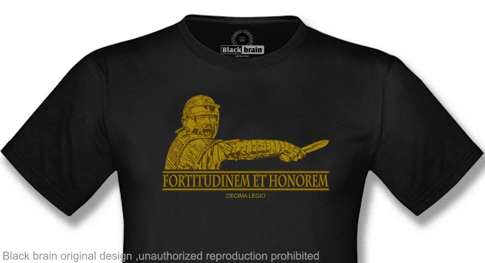 DECIMA LEGIO - FORTITUDINEM ET HONOREM T-shirts