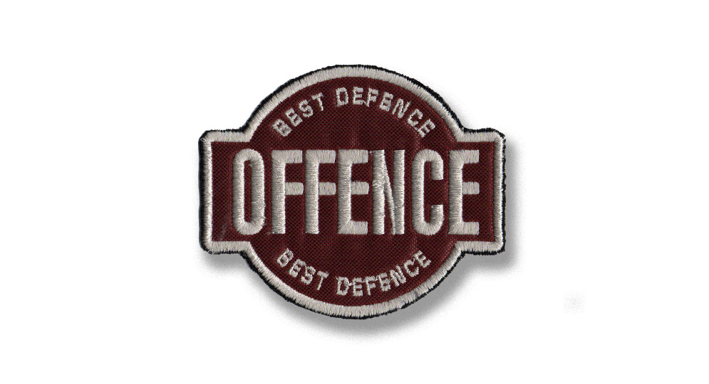 OFFENCE BEST DEFENCE Patches