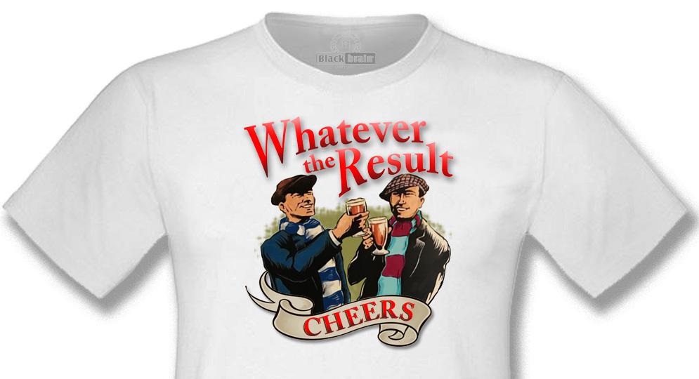WHATEVER THE RESULT WHITE T-shirts