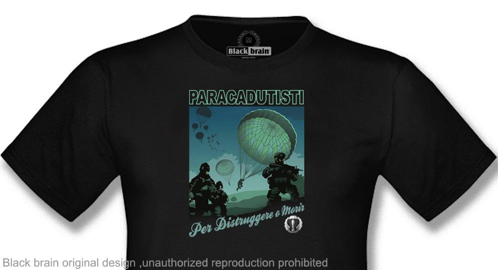 T-SHIRT PARACADUTISTI PER DISTRUGGERE O MORIR T-shirts